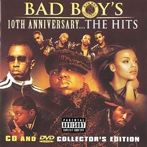 Bad Boy's 10th Anniversary: The Hits