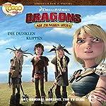 Die dunklen Klippen (Dragons - auf zu neuen Ufern 25) | Thomas Karallus