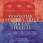 Economic Conservative/Social Liberal: The Toxic Atmosphere in Washington and Wall Street Greed Are Destroying Our Country | Mark Bragg