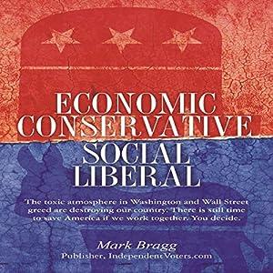Economic Conservative/Social Liberal Audiobook