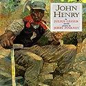 John Henry Audiobook by Julius Lester Narrated by Samuel L. Jackson