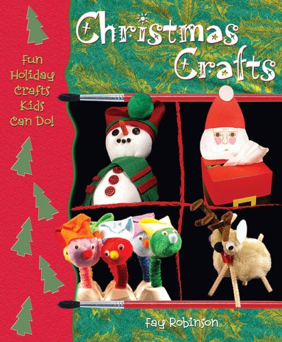 Christmas Crafts (Fun Holiday Crafts Kids Can Do!)