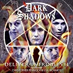 Dark Shadows - Deliver Us from Evil   Aaron Lamont