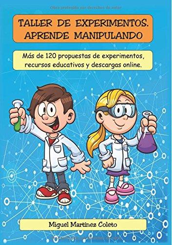 TALLER DE EXPERIMENTOS  [Francisco Miguel Martinez Coleto] (Tapa Blanda)