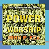 The Power Of Worship