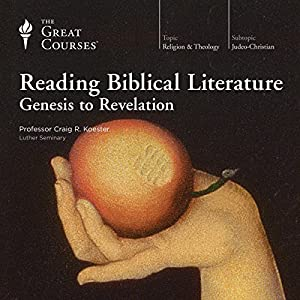 Reading Biblical Literature: Genesis to Revelation Lecture