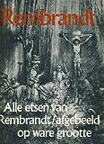 Rembrandt: Alle etsen op ware grootte afgebeeld (Dutch Edition) (9022840484) by Rembrandt Harmenszoon van Rijn