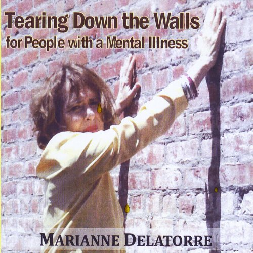 Marianne De La Torre - Tearing Down the Walls