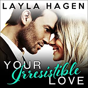 Your Irresistible Love Audiobook