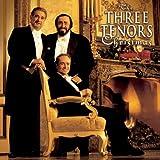 Cantique de Noel - The Three Tenors