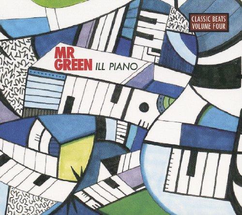 Mr. Green - Ill Piano