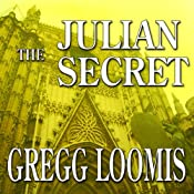 The Julian Secret: A Lang Reilly Thriller, Book 2 | Gregg Loomis