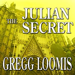 The Julian Secret: A Lang Reilly Thriller, Book 2 | [Gregg Loomis]