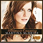 Ultimate Country: Martina McBride CD