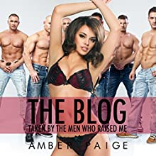 The Blog: Taken by the Men Who Raised Me (       UNABRIDGED) by Amber Paige Narrated by Amber Paige