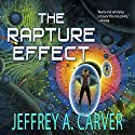 The Rapture Effect (       UNABRIDGED) by Jeffrey A. Carver Narrated by Mirron Willis