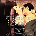 Valerie & Greg: Éveiller Drive Book 6 | Melanie James