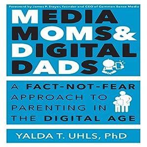 Media Moms and Digital Dads Audiobook