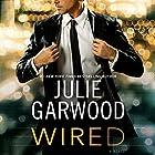 Wired Hörbuch von Julie Garwood Gesprochen von: Saskia Maarleveld
