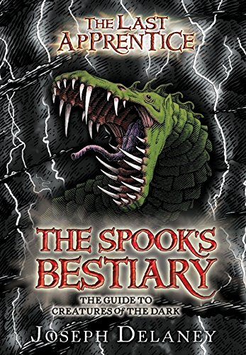 The Last Apprentice: The Spook's Bestiary: The Guide to Creatures of the Dark (Last Apprentice Short Fiction) PDF