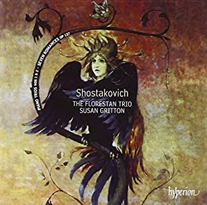 Shostakovich: Piano Trios & Seven Romances