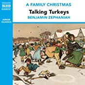Talking Turkeys (from the Naxos Audiobook 'A Family Christmas') | [Hardy Thomas]