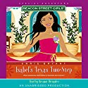 Isabel's Texas Two-Step: Beacon Street Girls Special Adventure Audiobook by Annie Bryant Narrated by Roxanne Hernandez