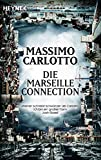 Die Marseille-Connection: Roman