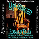 Unhinged: Tales of Darkness and Terror (       UNABRIDGED) by Ronald Kelly Narrated by Milton Bagby