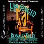 Unhinged: Tales of Darkness and Terror | Ronald Kelly