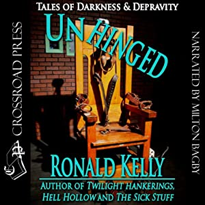 Unhinged: Tales of Darkness and Terror | [Ronald Kelly]