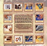 img - for Encyclopedia Of Papermaking And Bookbinding: The Definitive Guide To Making, Embellishing, And Repairing Paper, Books, And Scrapbooks by Heidi Reimer-epp (2002-04-19) book / textbook / text book
