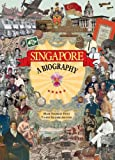 Singapore: A Biography