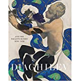 Diaghilev and the Golden Age of the Ballets Russes 1909 - 1929 (Paperback)
