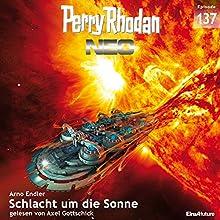 Schlacht um die Sonne (Perry Rhodan NEO 137) Hörbuch von Arno Endler Gesprochen von: Axel Gottschick