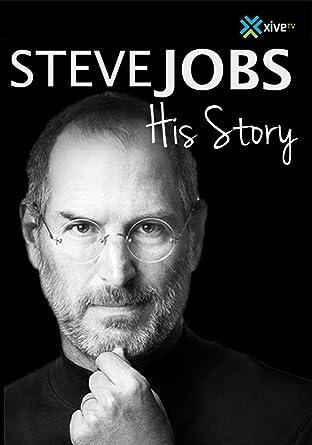 Amazon.com: Steve Jobs: His Story: Steve Jobs, Tara Pirnia, Daron ...