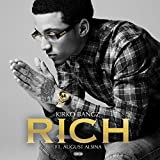 Rich (feat. August Alsina) [Explicit]