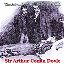 Sherlock Holmes: The Adventure of the Devil's Foot Audiobook by Sir Arthur Conan Doyle Narrated by Heather Viester