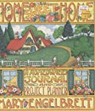 Home Sweet Home: A Homeowner's Journal and Project Planner (0836246292) by Engelbreit, Mary