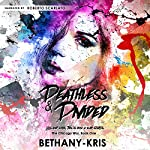 Deathless & Divided: The Chicago War, Book 1 | Bethany Kris