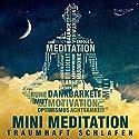 Traumhaft schlafen mit Mini Meditation Hörbuch von Katja Schütz Gesprochen von: Carmen Molinar