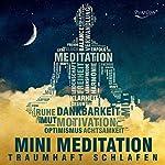 Traumhaft schlafen mit Mini Meditation | Katja Schütz