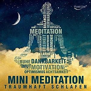 Traumhaft schlafen mit Mini Meditation Audiobook