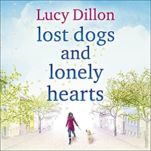 Lost Dogs and Lonely Hearts Audiobook
