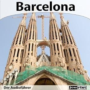 Barcelona - Der Audioführer Hörbuch