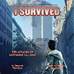 I Survived the Attacks of September 11, 2001: I Survived, Book 6 | Lauren Tarshis