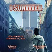 I Survived the Attacks of September 11, 2001: I Survived, Book 6 | Lauren Tarshis