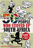 Alexander Parker 50 People Who Stuffed Up South Africa