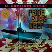 Pride Runs Deep: A Jack Tremain Submarine Thriller, Book 1 (       UNABRIDGED) by R. Cameron Cooke Narrated by Tim Campbell