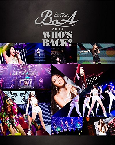 BoA LIVE TOUR 2014 ~WHO'S BACK?~ (Blu-ray Disc)